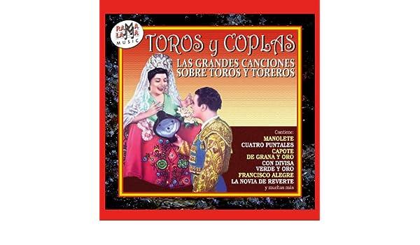 Toros y Coplas, las Grandes Canciones Sobre Toros y Toreros ...