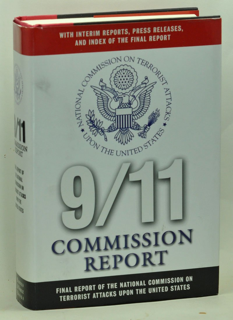 Download 9/11 Commission Report : Final Report of the National Commission on Terrorist Attacks Upon the United States - With Interim Reports, Press Releases, and Index of the Final Report pdf