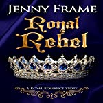 Royal Rebel | Jenny Frame