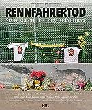 Rennfahrertod: 50 tragische Helden im Porträt