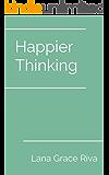 Happier Thinking (English Edition)