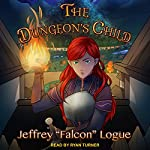 The Dungeon's Child: Slime Dungeon Chronicles Series, Book 3 | Jeffrey