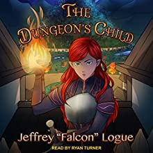 The Dungeon's Child: Slime Dungeon Chronicles Series, Book 3 Audiobook by Jeffrey