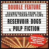 Reservoir Dogs & Pulp Fiction: Soundtracks From The Quentin Tarantino Films by Various Artists