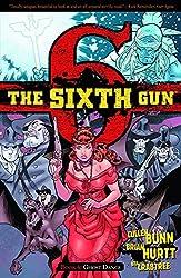 The Sixth Gun Volume 6: Ghost Dance