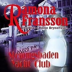Mord på Stenungsbaden Yacht Club [Murder at the Stenungsbaden Yacht Club]