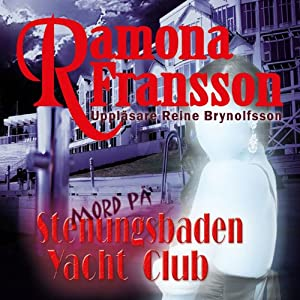 Mord på Stenungsbaden Yacht Club [Murder at the Stenungsbaden Yacht Club] Audiobook