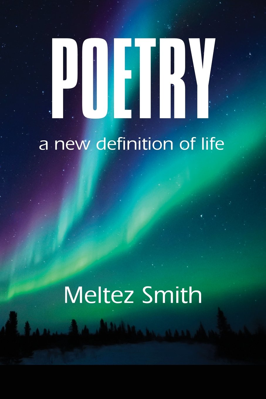 Read Online Poetry: A New Definition of Life ebook