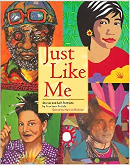 Book Just Like Me: Stories and Self-Portraits by Fourteen Artists