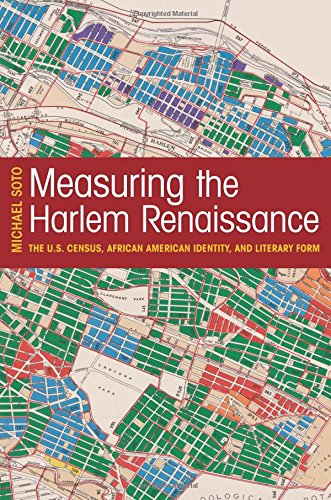 Search : Measuring the Harlem Renaissance: The U.S. Census, African American Identity, and Literary Form