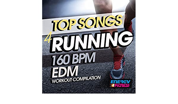 Top Songs for Running 160 BPM Edm Workout Compilation by Various