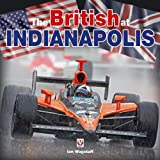 The British at Indianapolis, Ian Wagstaff, 1845842464