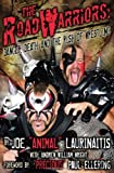 The Road Warriors, Joe Laurinaitis and Andrew William Wright, 1605421421