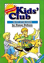 The Pet Sitting Service (The Sunny Street Kids' Club, 1 Book 2)