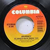 Journey 45 RPM It could have been you / Girl can't help it