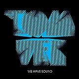 We Have Sound [VINYL]