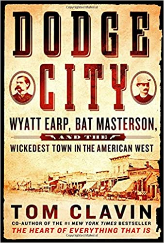 Image result for dodge city by tom clavin