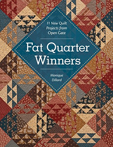 Two Fat Quarters (Fat Quarter Winners: 11 New Quilt Projects from Open Gate (Quiltmaker's Club--More Patterns for Less))