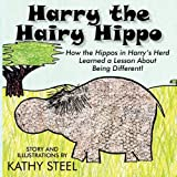Harry the Hippo, Kathy Steel, 1596638478