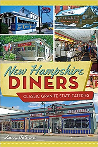 Book New Hampshire Diners: Classic Granite State Eateries (American Palate)
