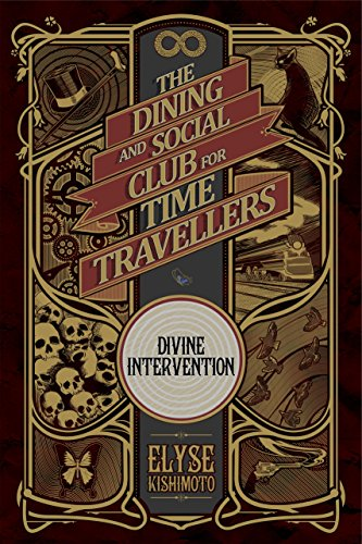 Divine Intervention (The Dining and Social Club for Time - Dining Club