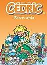 Cédric, tome 10 : Gâteau surprise par Cauvin