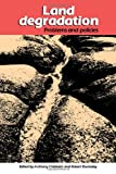 Land Degradation: Problems and Policies, Anthony Chisholm, Robert Dumsday, 0521123232
