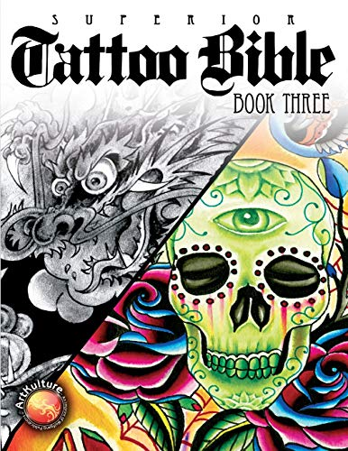 Superior Tattoo Bible: Book Three
