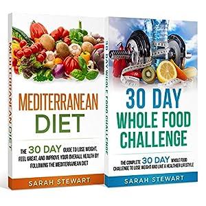 Download audiobook 30 Day Challenge: 30 Day Mediterranean Diet, 30 Day Whole Food Challenge