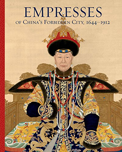 (Empresses of China's Forbidden City, 1644–1912)
