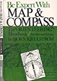 img - for Be expert with map and compass;: The