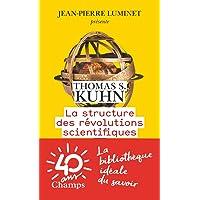 STRUCTURE DES RÉVOLUTIONS SCIENTIFIQUES (LA)