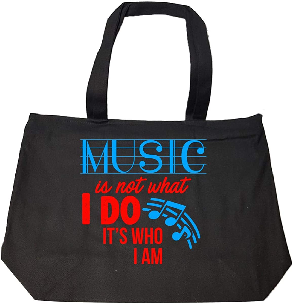 Music Is Not What I Do Its Who I Am 2 Tote Bag With Zip