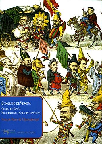 Congreso de Verona: Guerra de España - Negociaciones - Colonias españolas (Papeles del tiempo