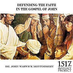 Defending the Faith in the Gospel of John Speech