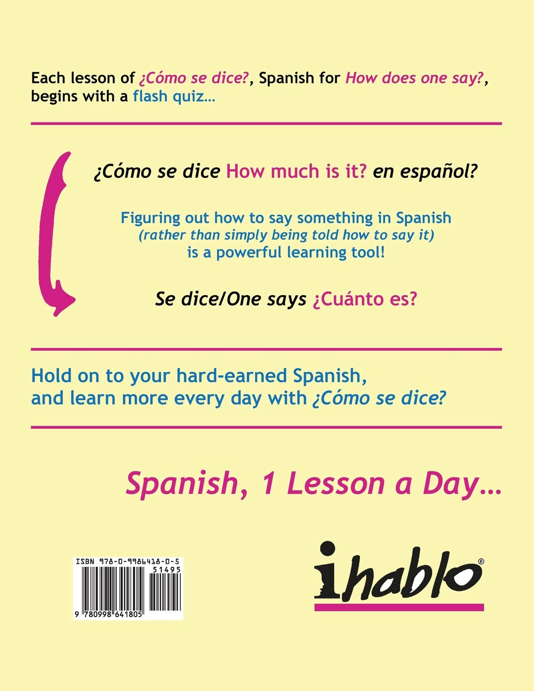 How to say much more in spanish