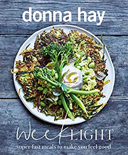 Book Cover: Week Light: Super-Fast Meals to Make You Feel Good