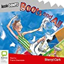 Boots and All Audiobook by Sheryl Clark Narrated by Francis Greenslade