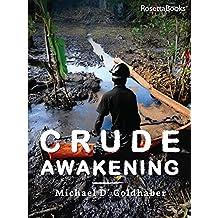 Crude Awakening: Chevron in Ecuador (Kindle Single)