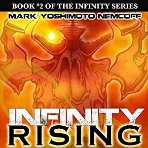 INFINITY Rising (INFINITY Series, Book 2) Audiobook