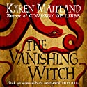 The Vanishing Witch Audiobook by Karen Maitland Narrated by Jonathan Keeble