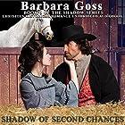 Shadow of Second Chances: The Shadow Series, Book 6 Hörbuch von Barbara Goss Gesprochen von: Tristan Wright