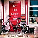 By the Book: A Novel   Julia Sonneborn