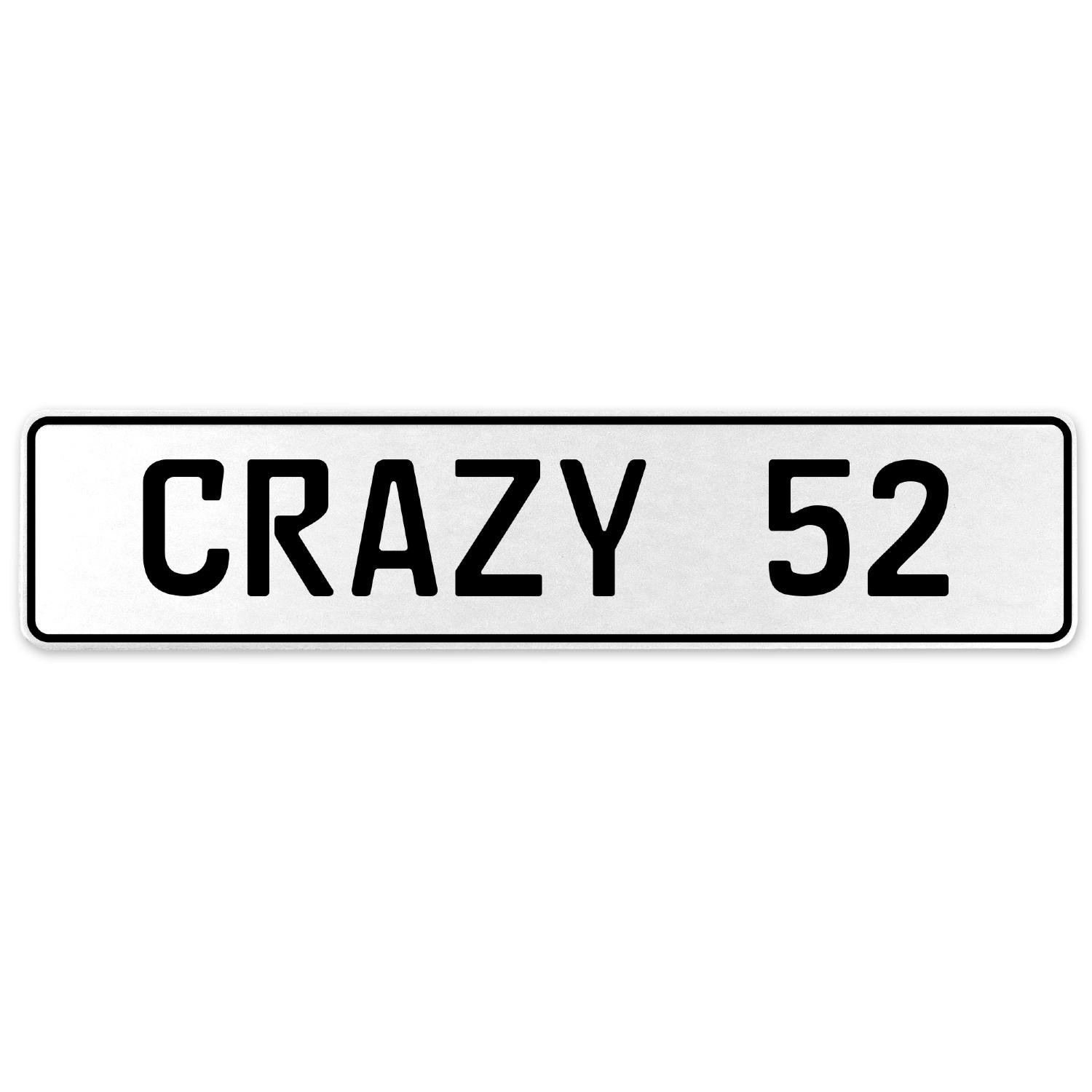 Vintage Parts 555639 Crazy 52 White Stamped Aluminum European License Plate