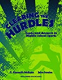 Clearing the Hurdles, C. Kenneth McEwin and John Swaim, 1560902132