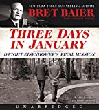img - for Three Days in January CD: Dwight Eisenhower's Final Mission book / textbook / text book