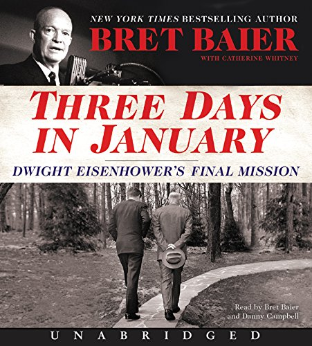 Three Days in January CD: Dwight Eisenhower's Final Mission
