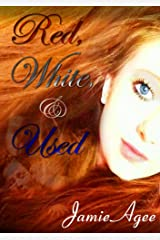 Red, White, & Used Kindle Edition