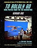 To Boldly Go: Rare Photos from the TOS Soundstage - Season One