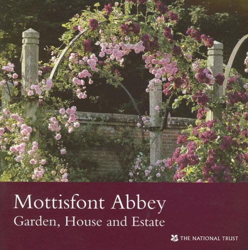 Download Mottisfont Abbey (Hampshire): Garden, House and Estate (National Trust Guidebooks) pdf epub